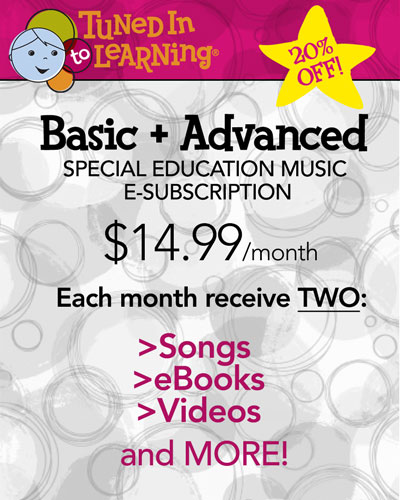 Dual Monthly Subscription - Tuned in to Learning | Music for Special Education