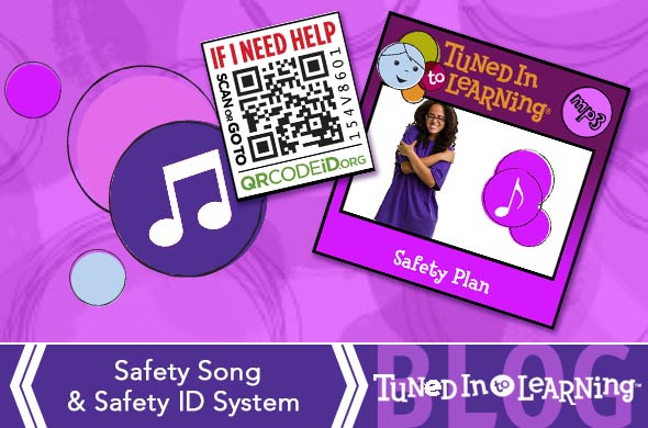 Safety Plan Song and QR Code iD for Autism - Tuned in to Learning Blog