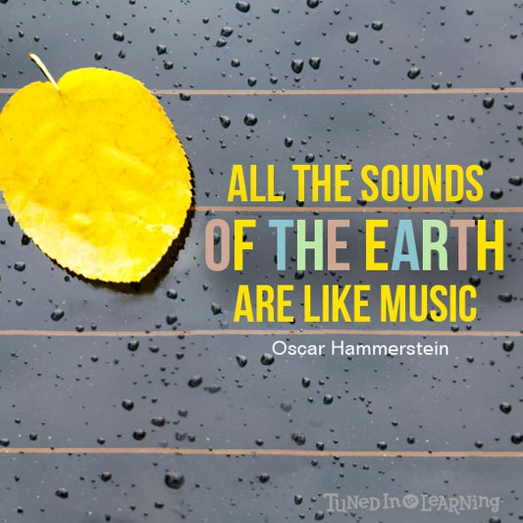 All the sounds of the earth are like music Quote | Tuned in to Learning