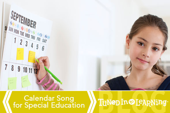 Calendar Song for Special Education | Tuned in to Learning - Music for Special Education