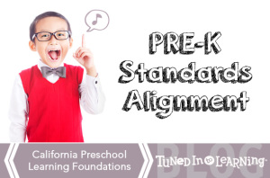 California Preschool Foundations Music Alignment | Tuned in to Learning
