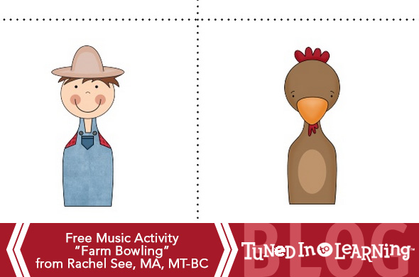 Farm Bowling Free Music Therapy Activity Rachel See | Tuned in to Learning Blog